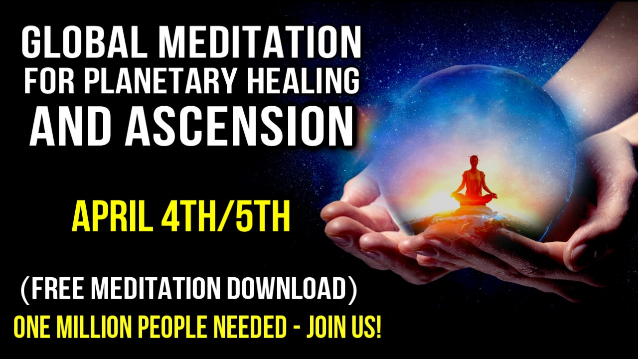 global-meditation-healing-and-awakening-ascension-april