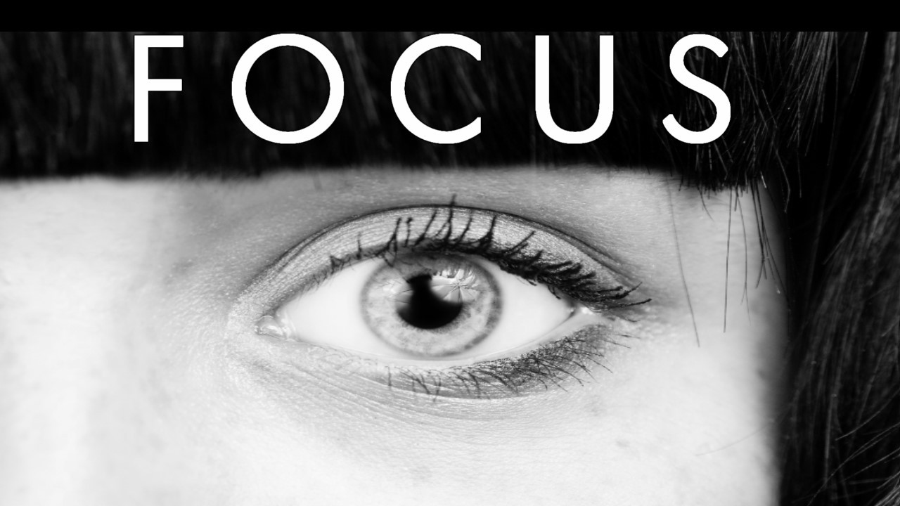 3-ways-to-master-the-skill-of-focus